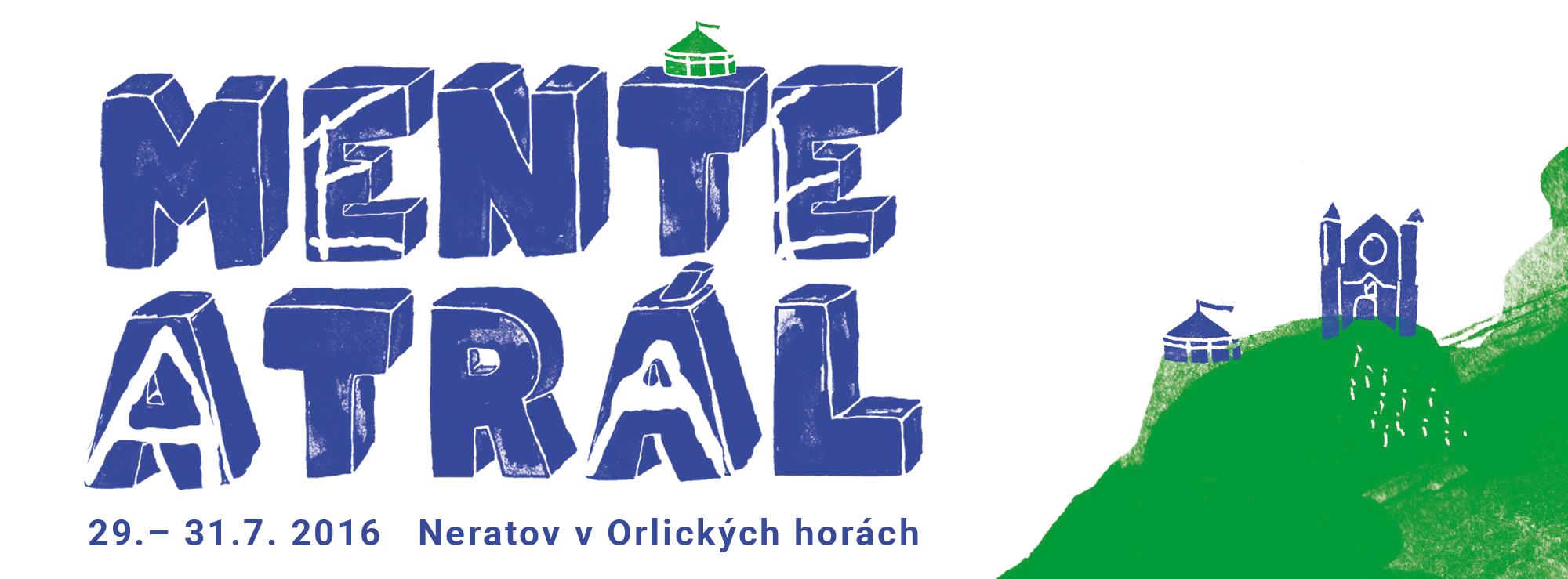 MENTEATRÁL POTŘETÍ – 29. a 31. 7. 2016 !